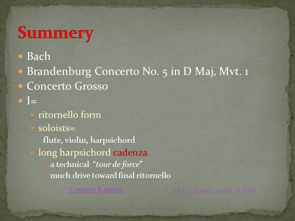 Summery Bach Brandenburg Concerto No. 5 in D Maj, Mvt. 1
