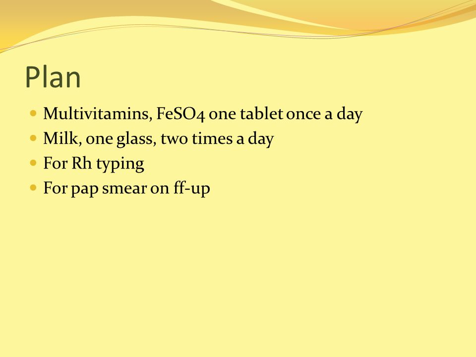 Plan Multivitamins, FeSO4 one tablet once a day