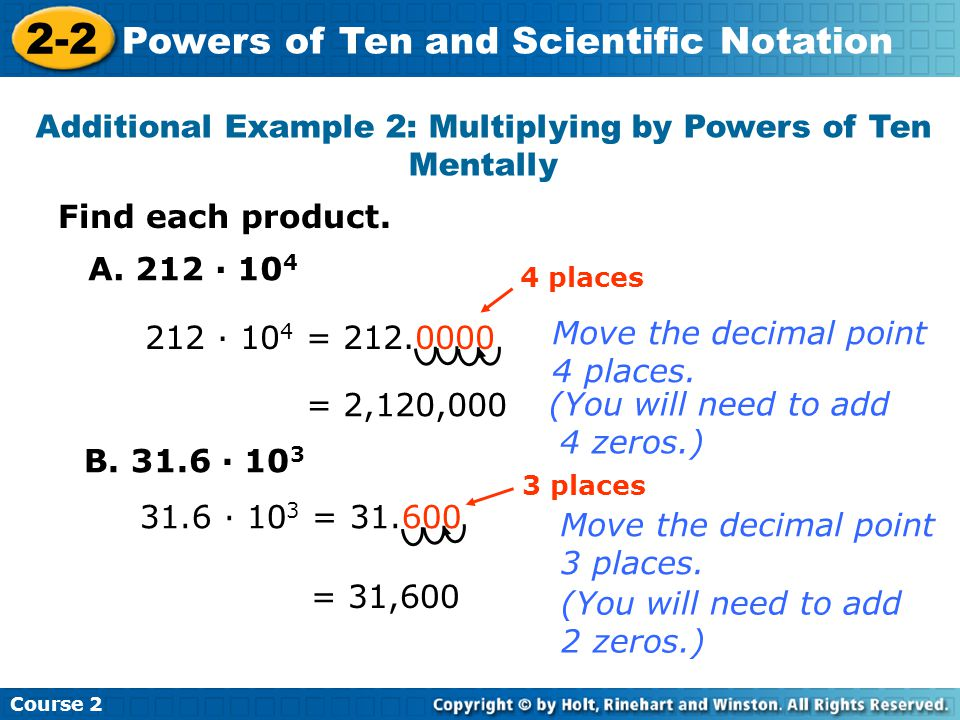 Additional Example 2: Multiplying by Powers of Ten Mentally