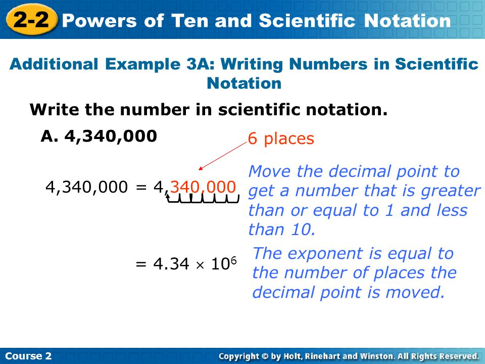 Additional Example 3A: Writing Numbers in Scientific Notation