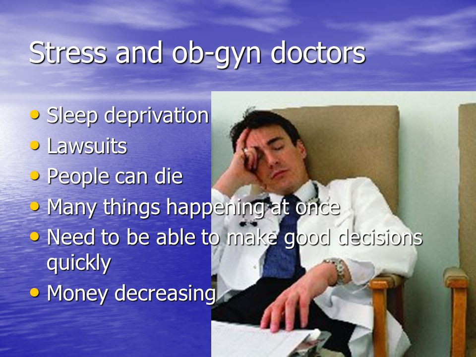 Stress and ob-gyn doctors