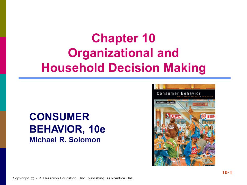 Chapter 10 Organizational and Household Decision Making