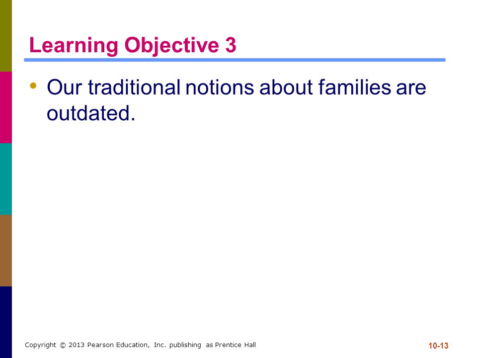 Our traditional notions about families are outdated.