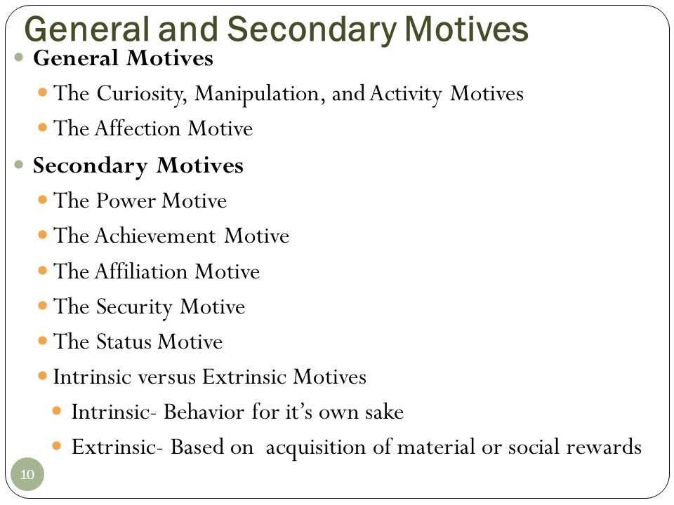 General and Secondary Motives
