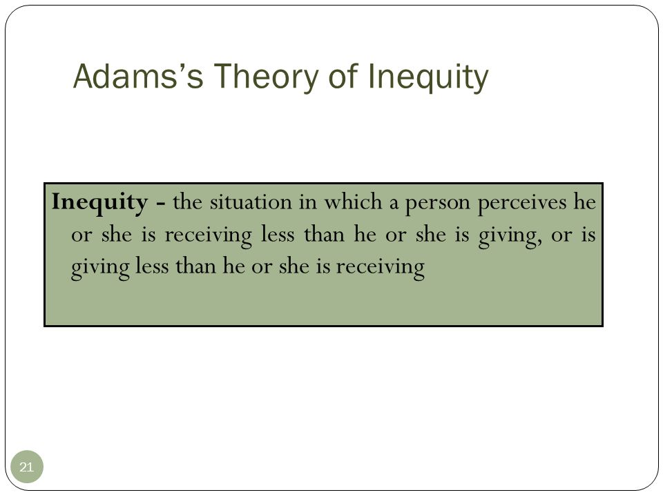 Adams's Theory of Inequity