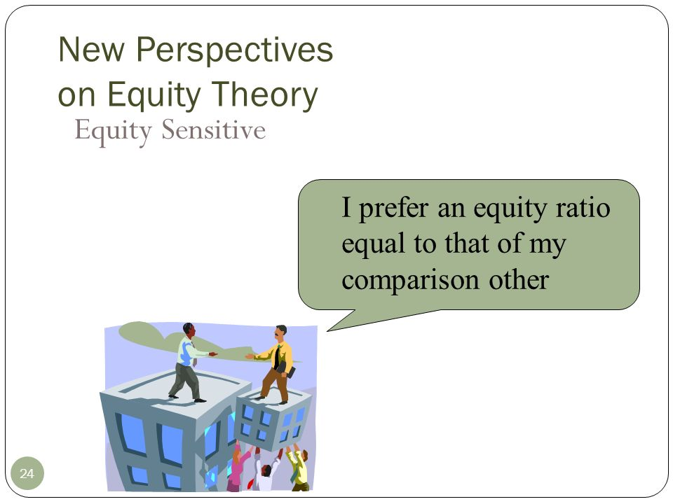New Perspectives on Equity Theory