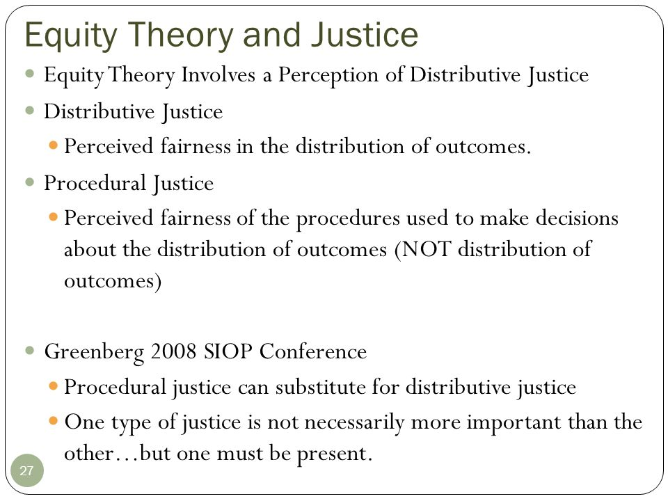 Equity Theory and Justice