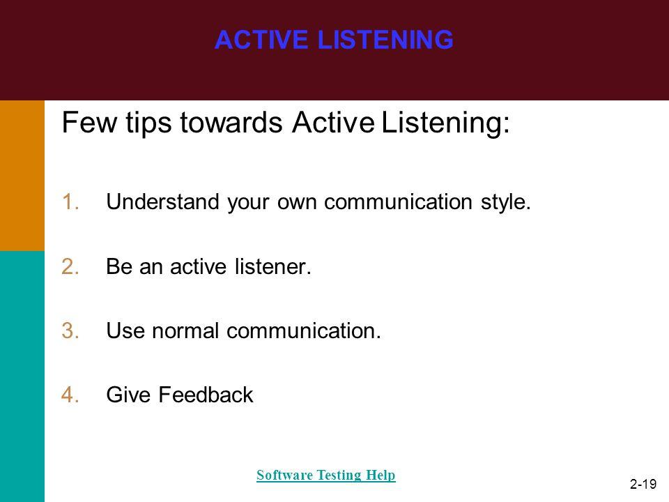 Few tips towards Active Listening: