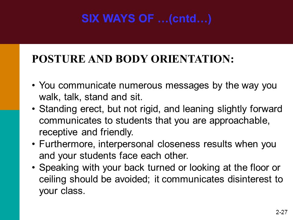 POSTURE AND BODY ORIENTATION:
