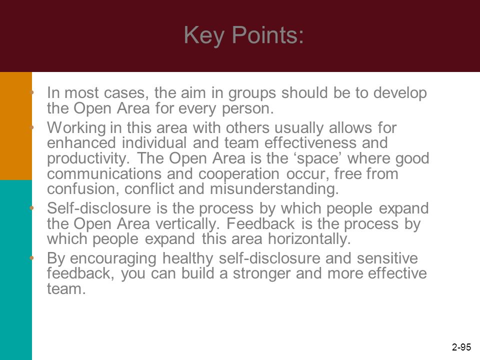 Key Points: In most cases, the aim in groups should be to develop the Open Area for every person.