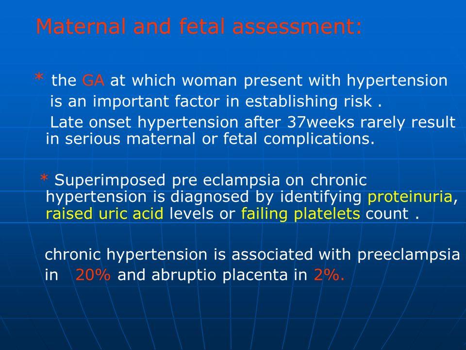 Maternal and fetal assessment: