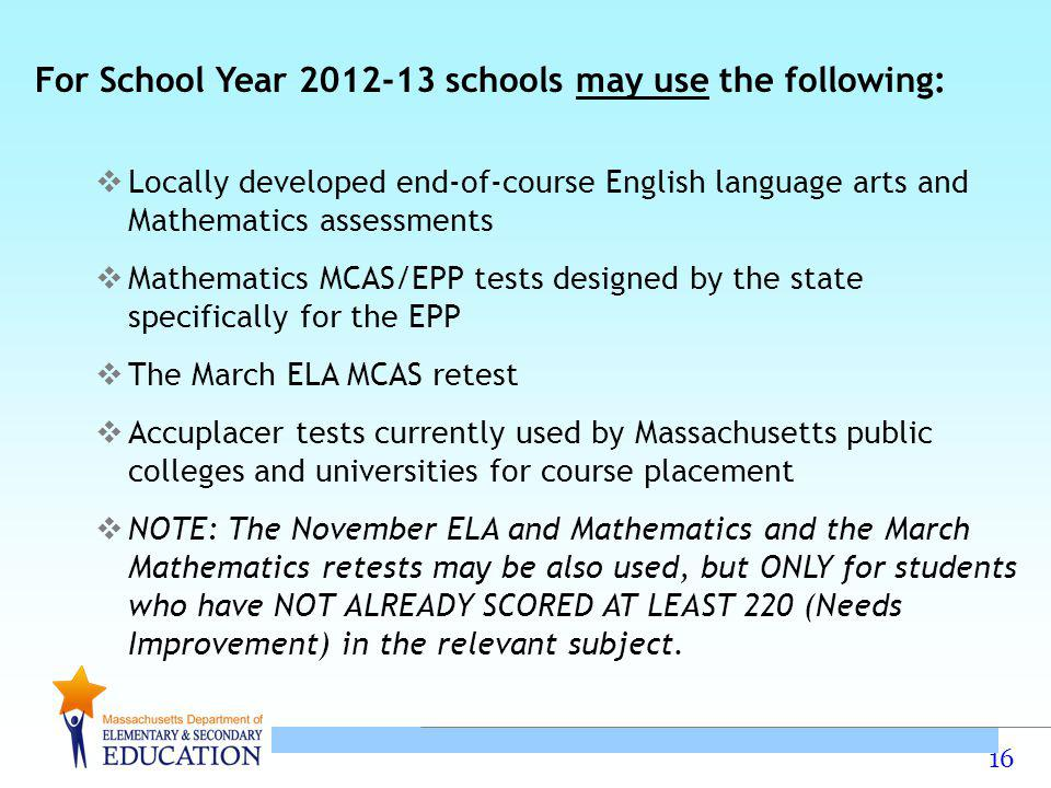 For School Year 2012-13 schools may use the following: