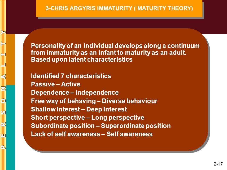 3-CHRIS ARGYRIS IMMATURITY ( MATURITY THEORY)