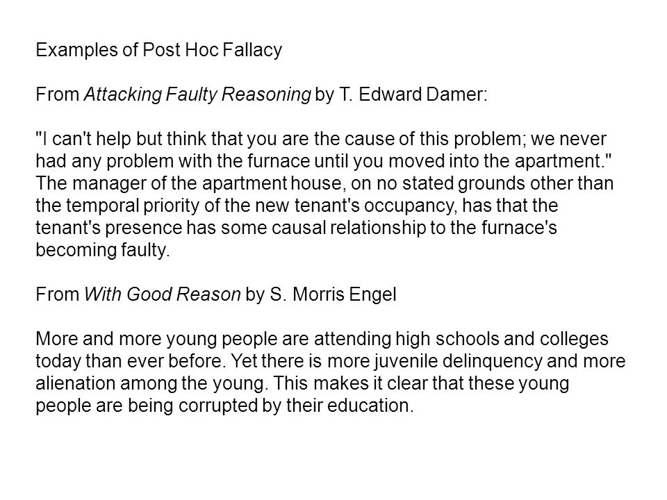 Examples of Post Hoc Fallacy