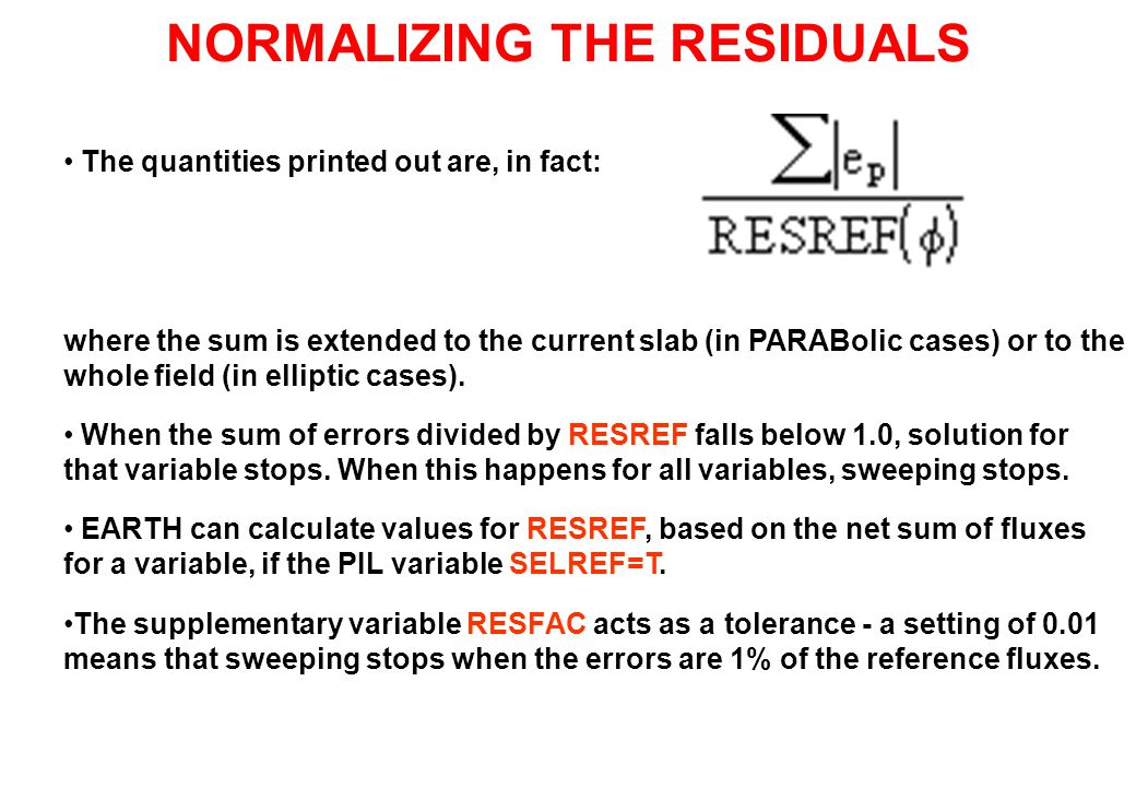 NORMALIZING THE RESIDUALS