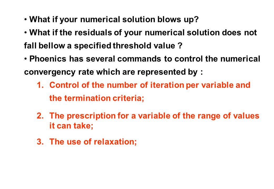 What if your numerical solution blows up