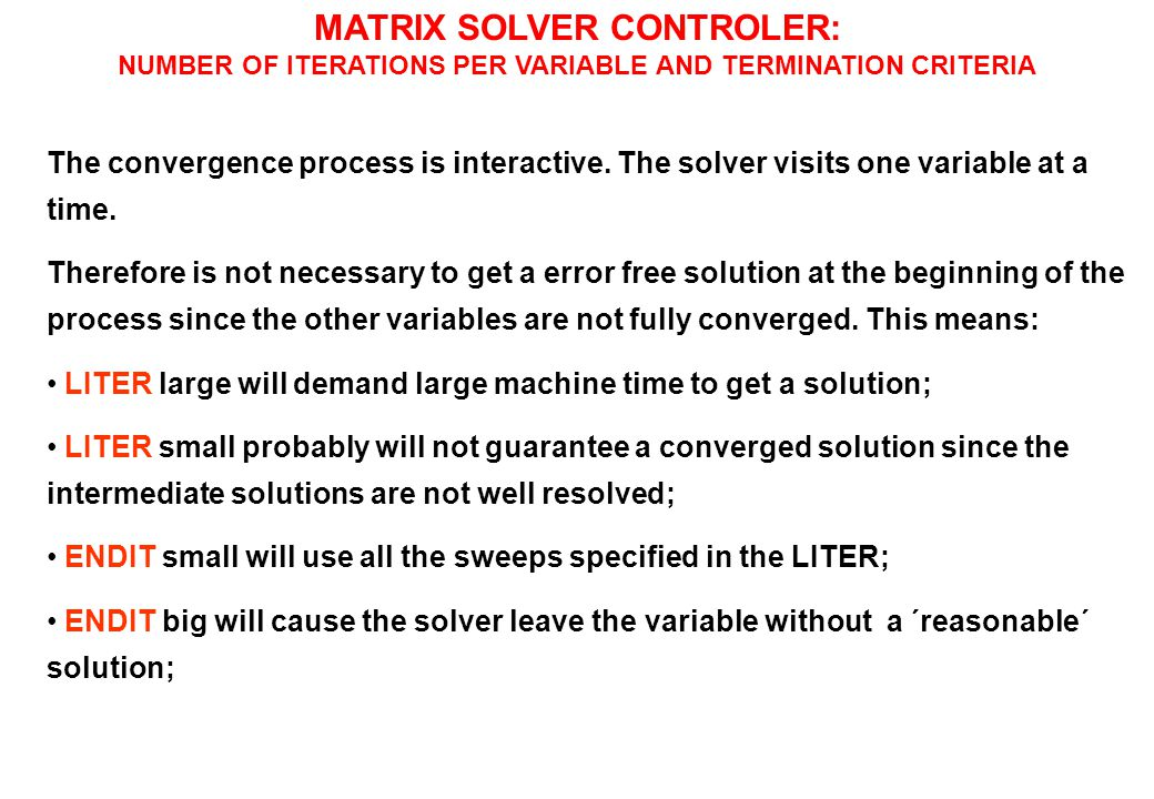 MATRIX SOLVER CONTROLER: