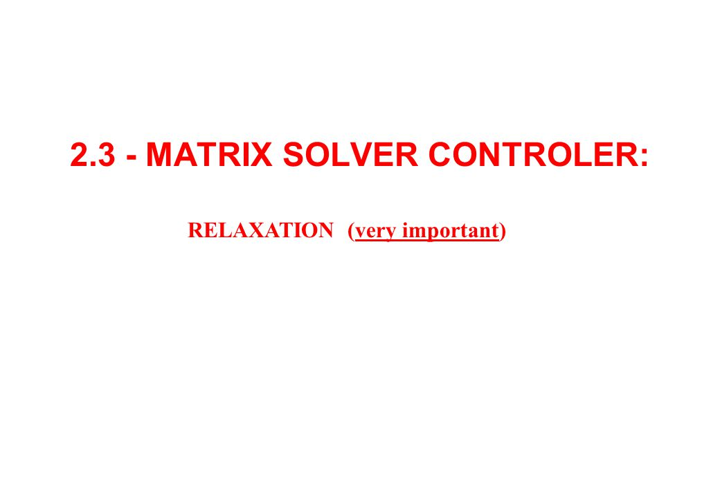 2.3 - MATRIX SOLVER CONTROLER: