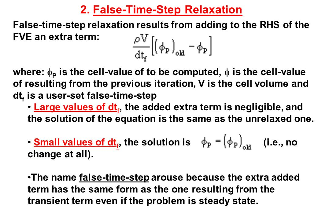 2. False-Time-Step Relaxation
