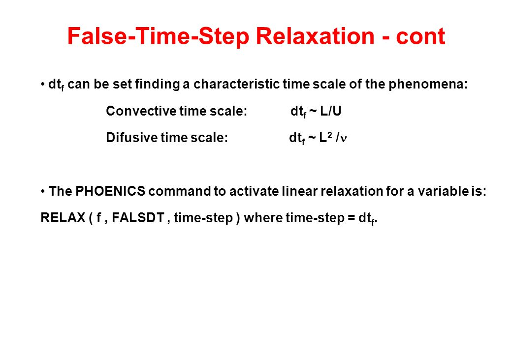 False-Time-Step Relaxation - cont