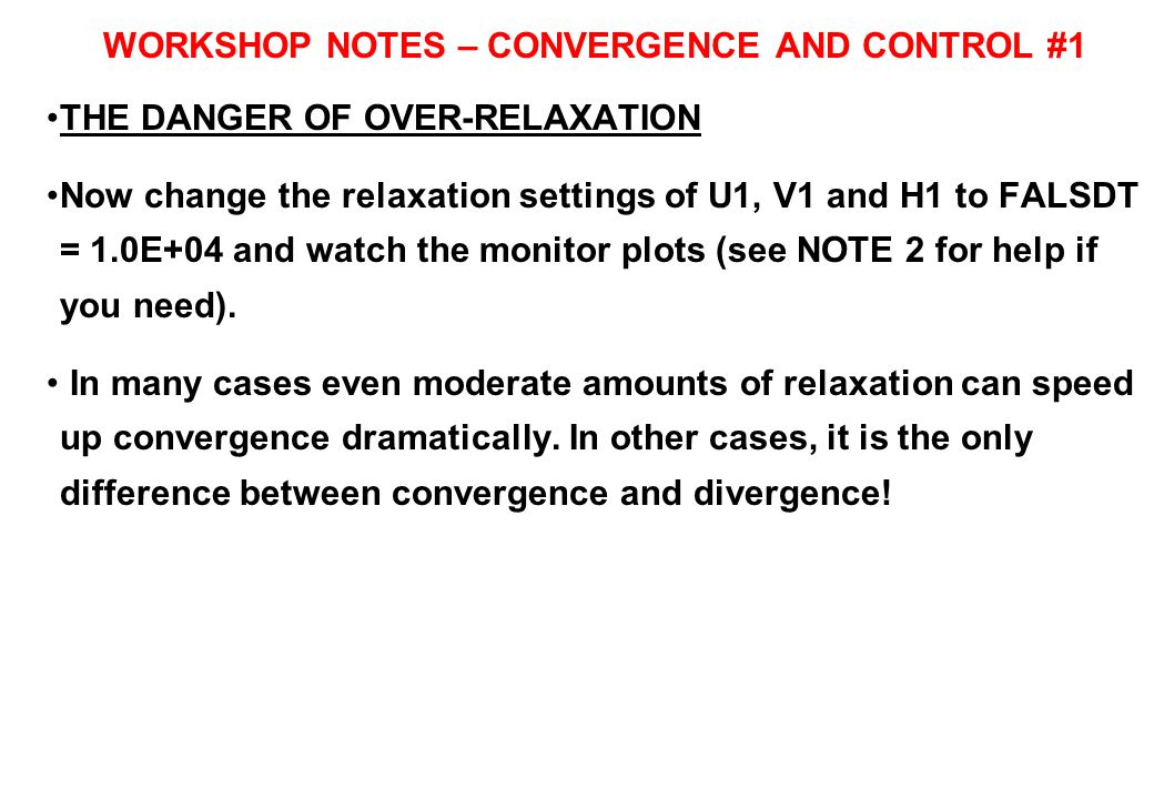 WORKSHOP NOTES – CONVERGENCE AND CONTROL #1