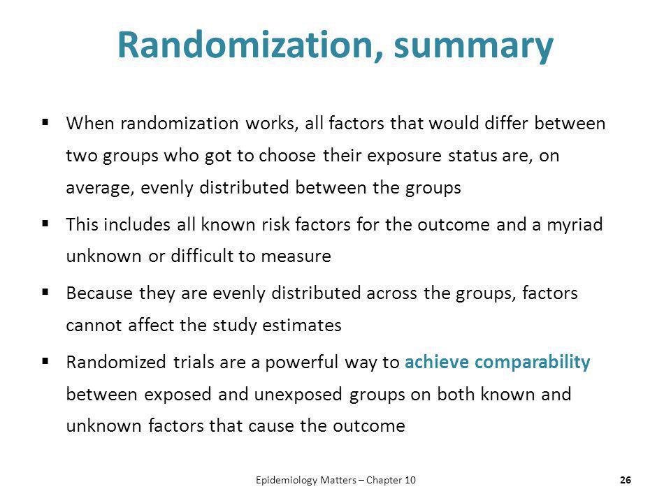 Randomization, summary