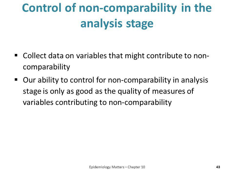 Control of non-comparability in the analysis stage