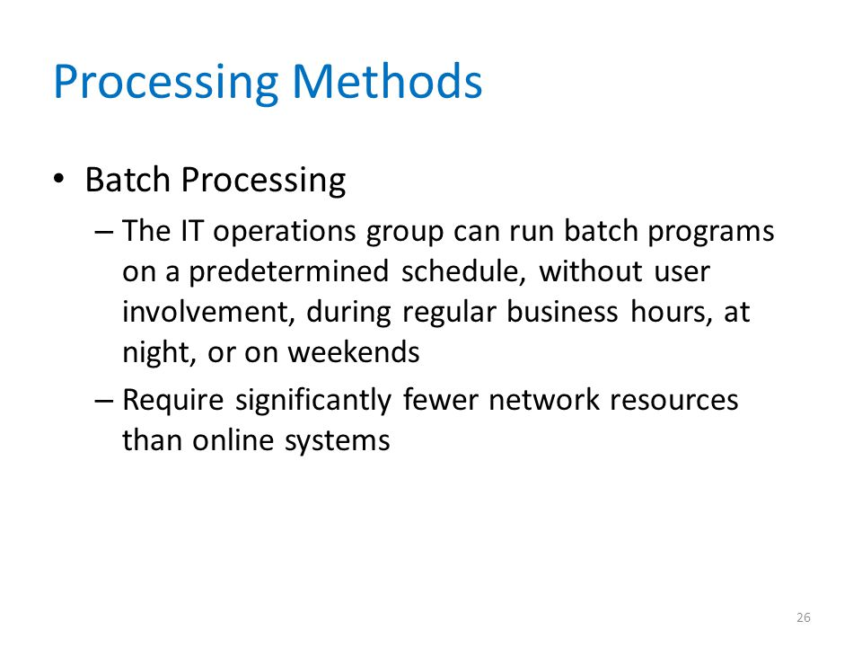 Processing Methods Batch Processing
