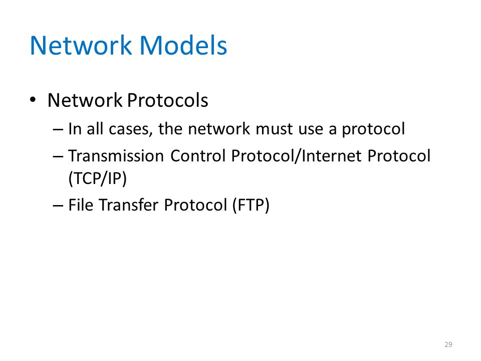 Network Models Network Protocols