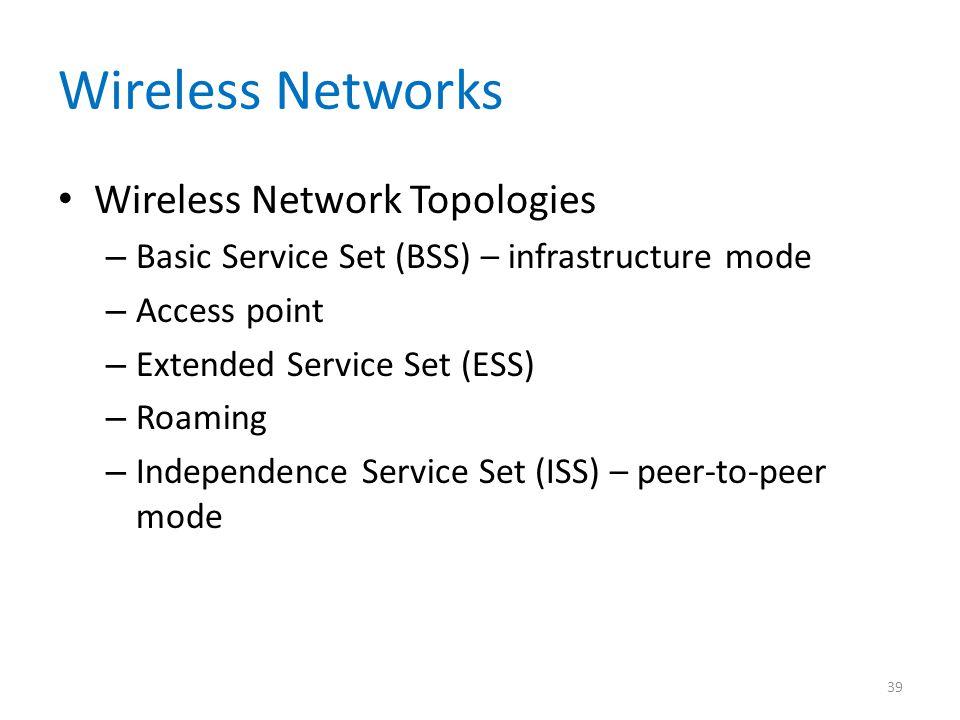 Wireless Networks Wireless Network Topologies