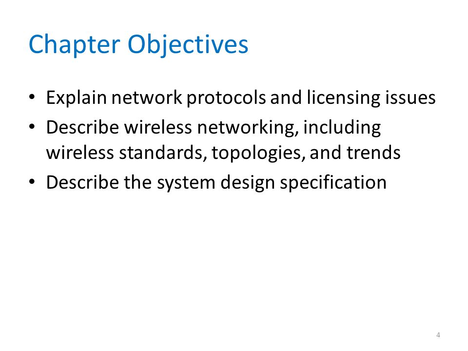 Chapter Objectives Explain network protocols and licensing issues