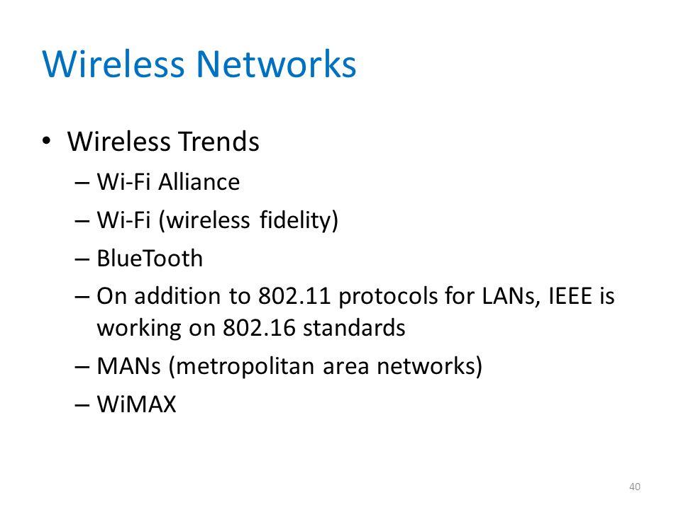 Wireless Networks Wireless Trends Wi-Fi Alliance