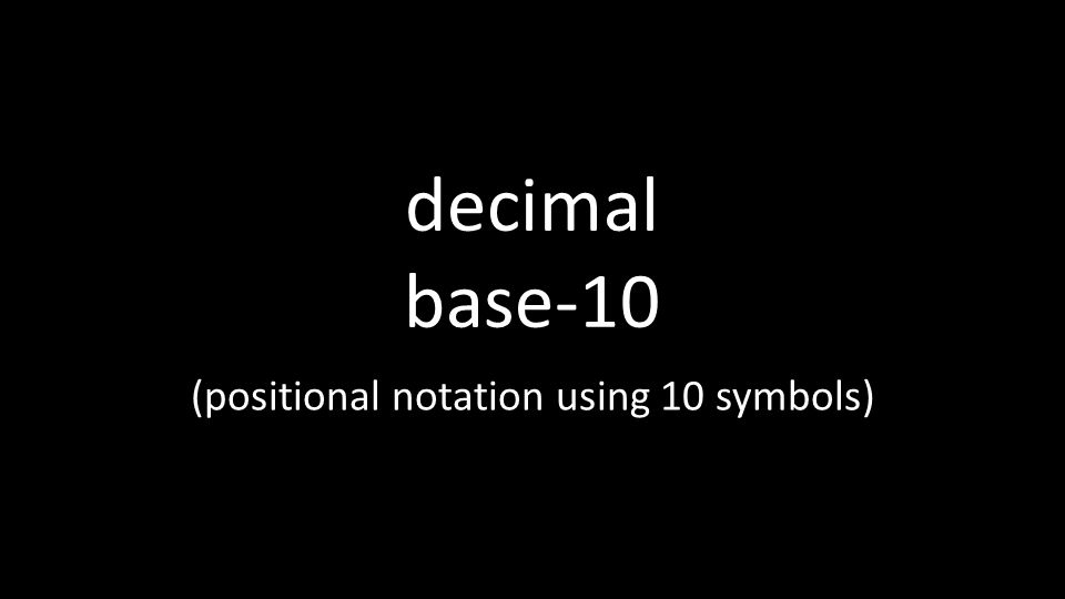 (positional notation using 10 symbols)