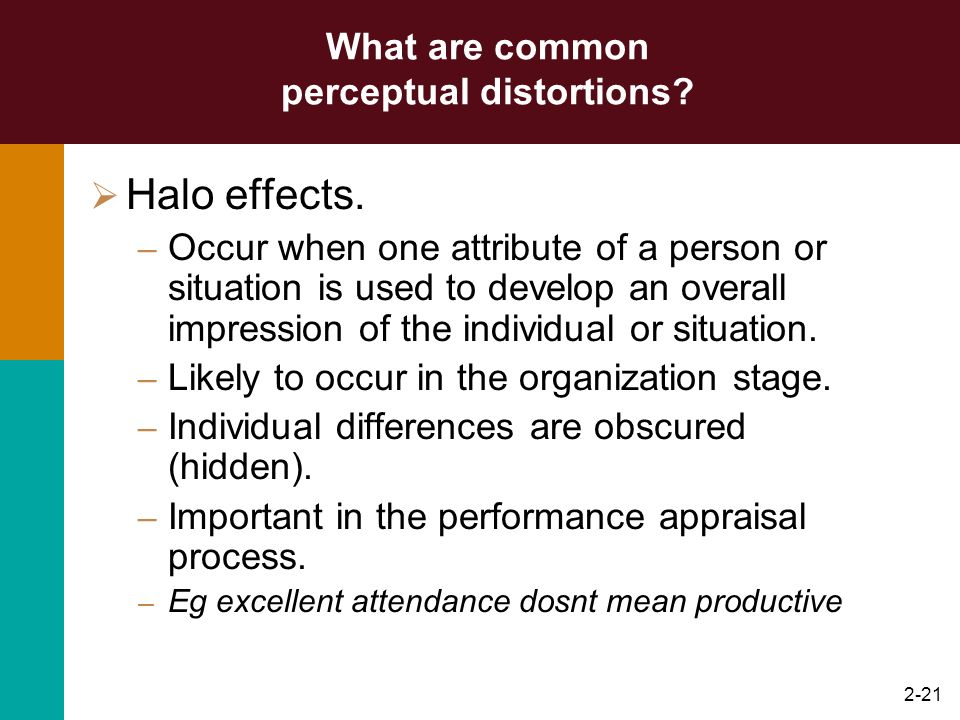 What are common perceptual distortions