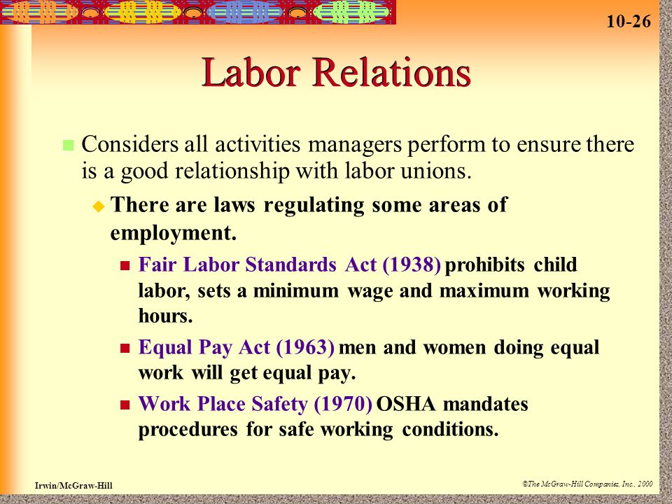 Labor Relations Considers all activities managers perform to ensure there is a good relationship with labor unions.