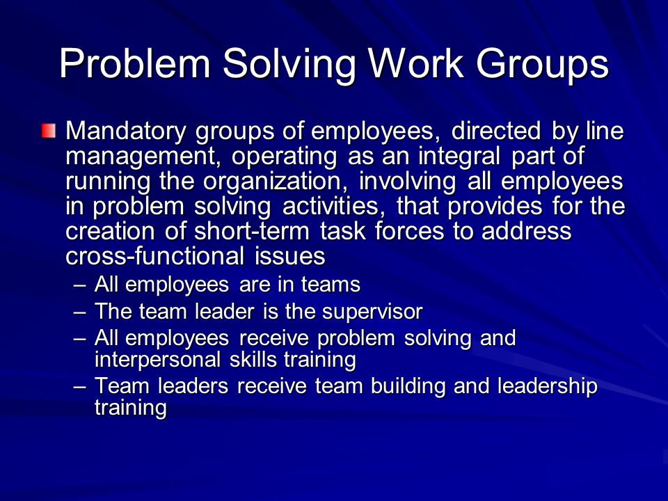 Problem Solving Work Groups