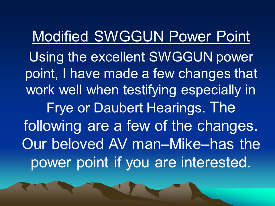 Modified SWGGUN Power Point