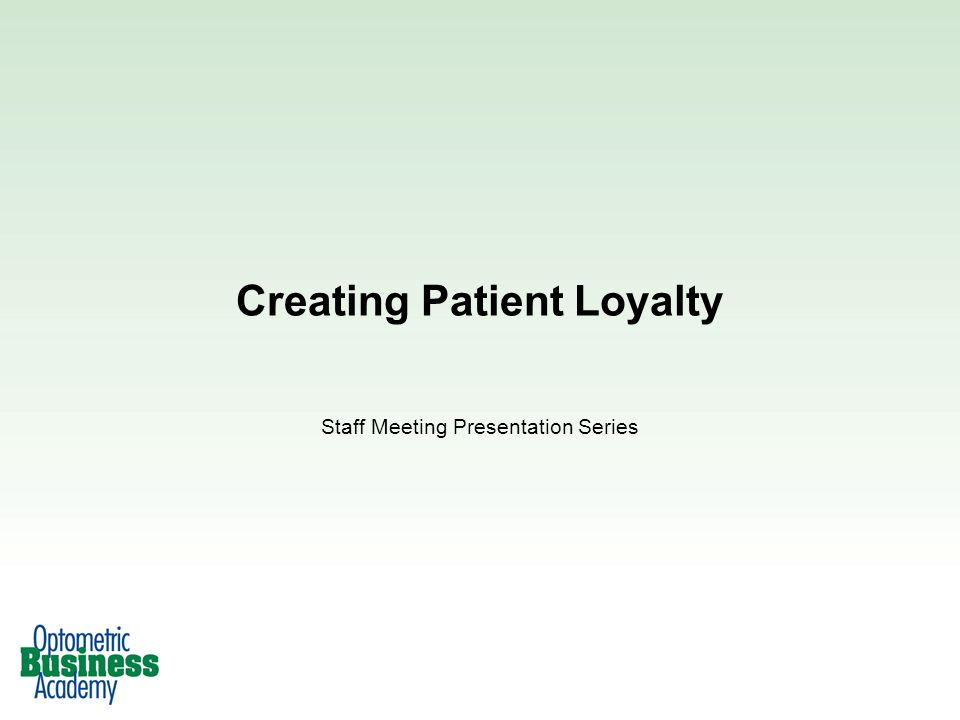 Creating Patient Loyalty