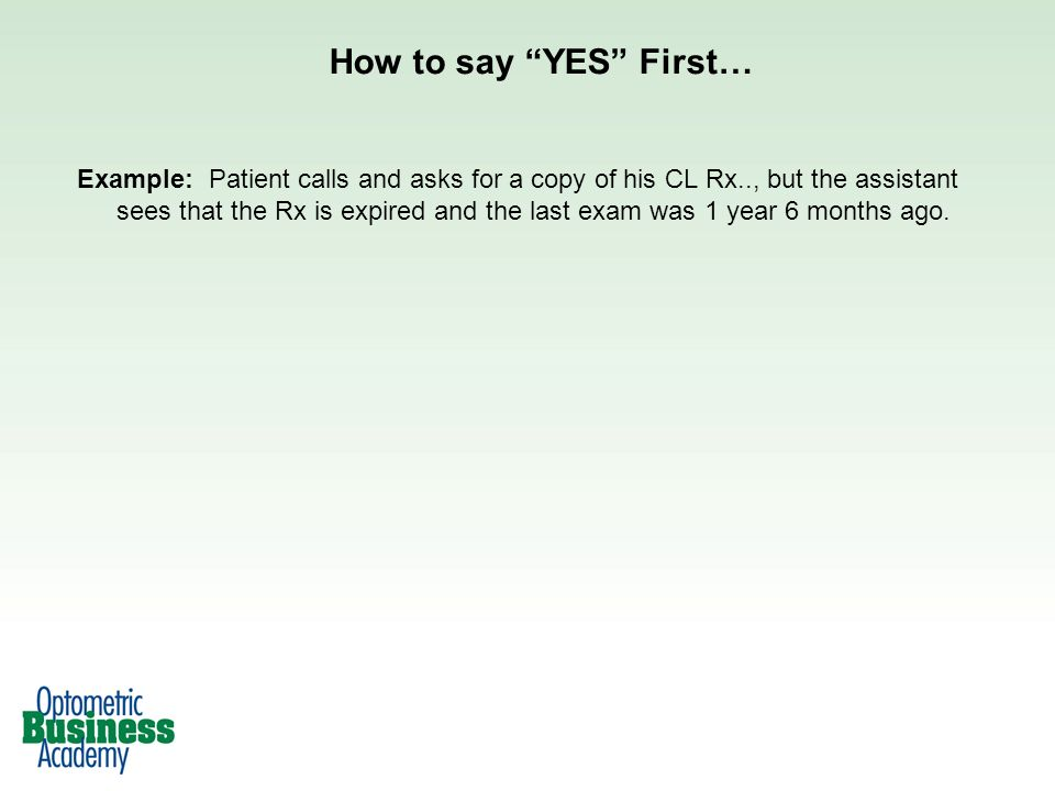 How to say YES First…