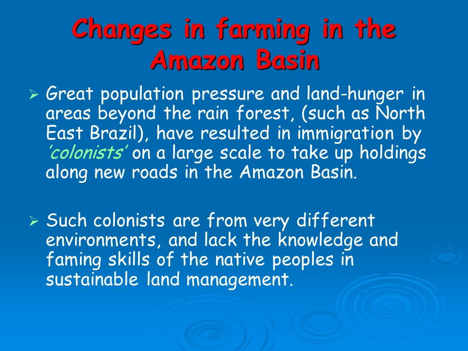 Changes in farming in the Amazon Basin