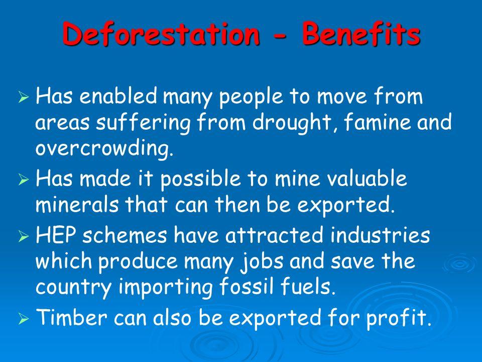 Deforestation - Benefits