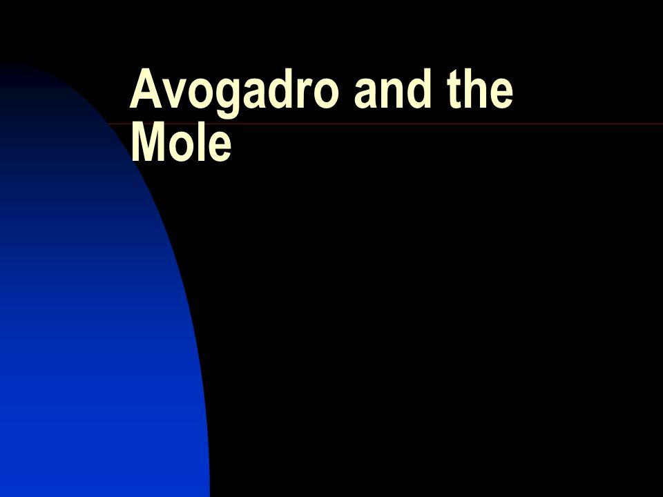 Avogadro and the Mole