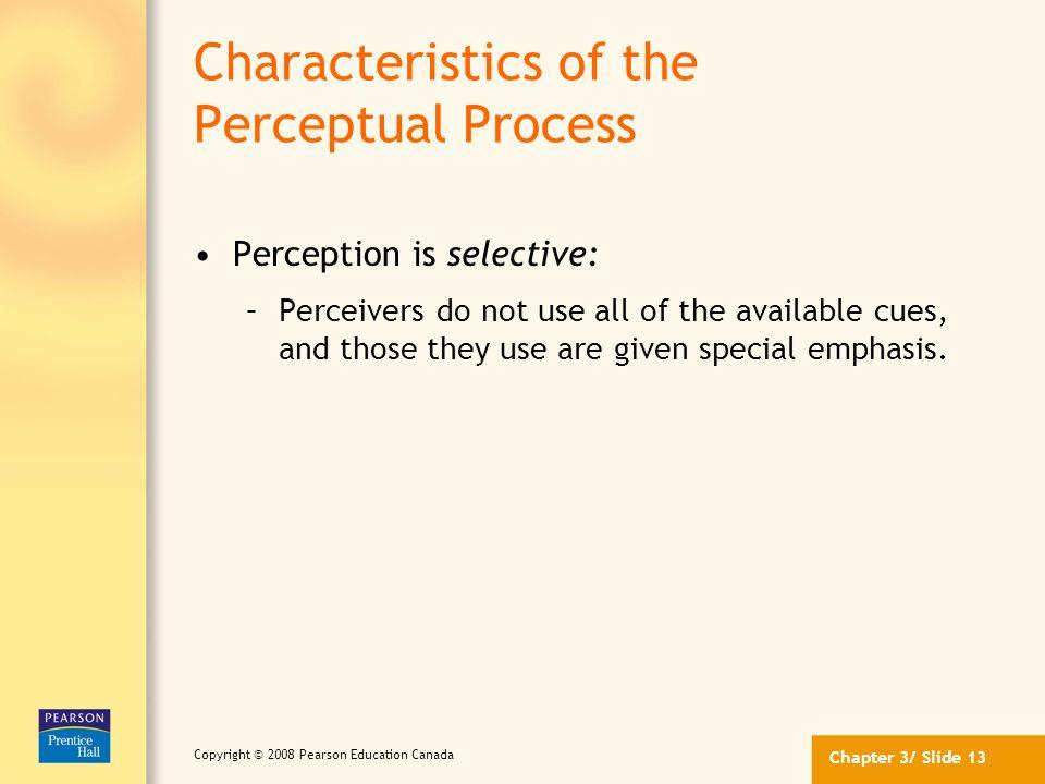 Characteristics of the Perceptual Process