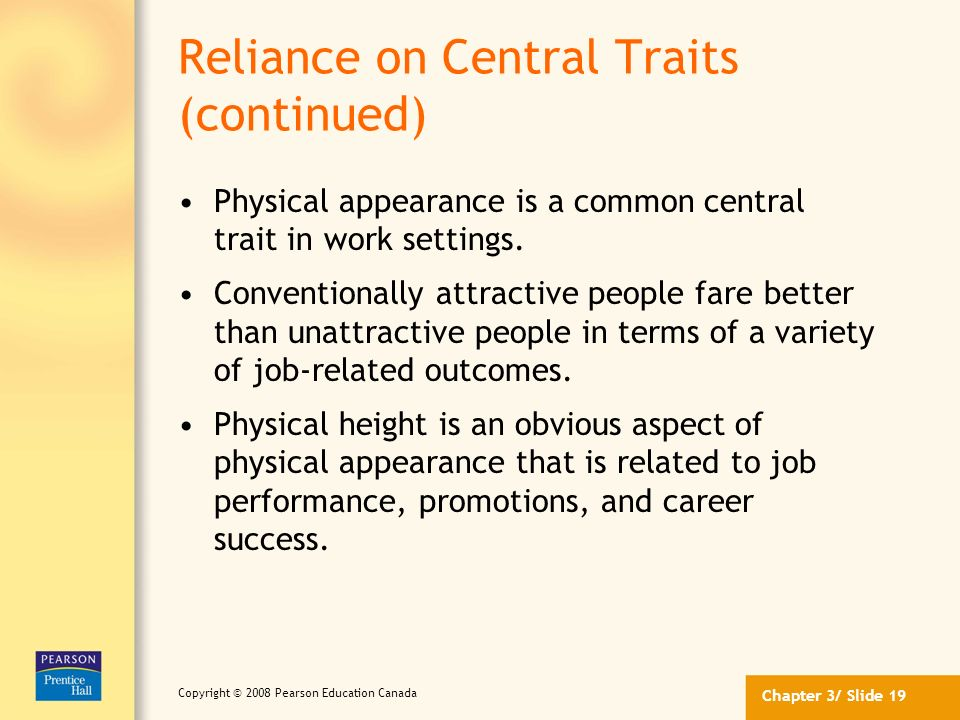 Reliance on Central Traits (continued)