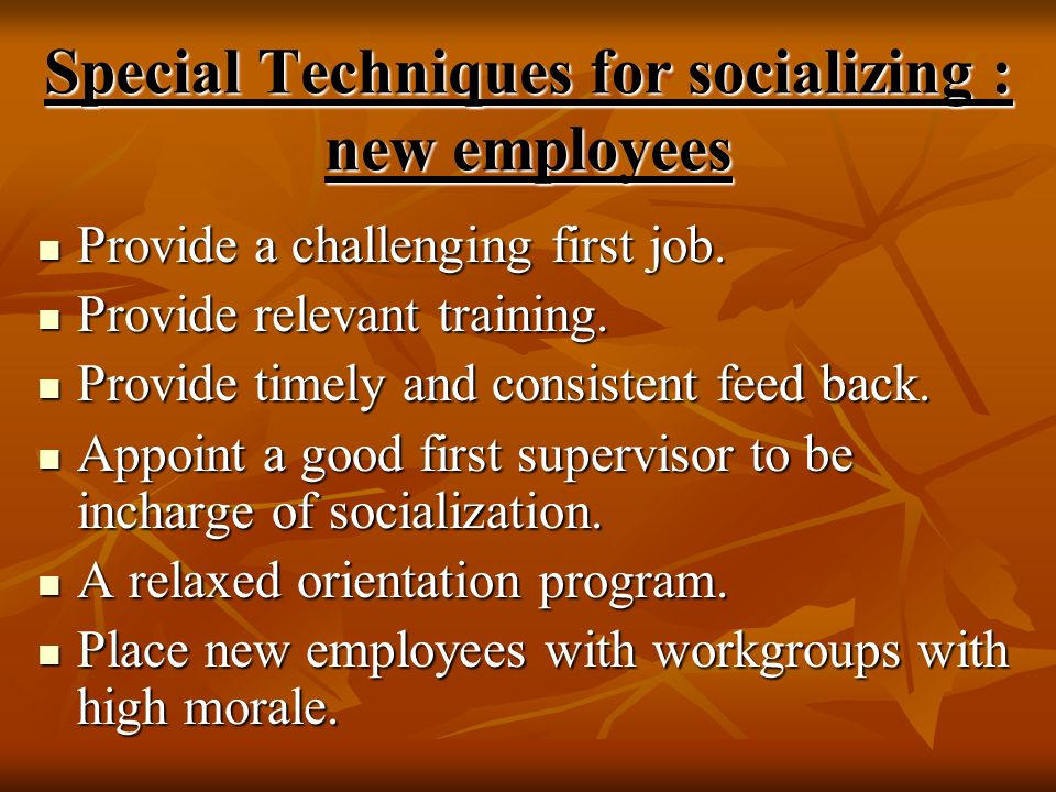 Special Techniques for socializing : new employees