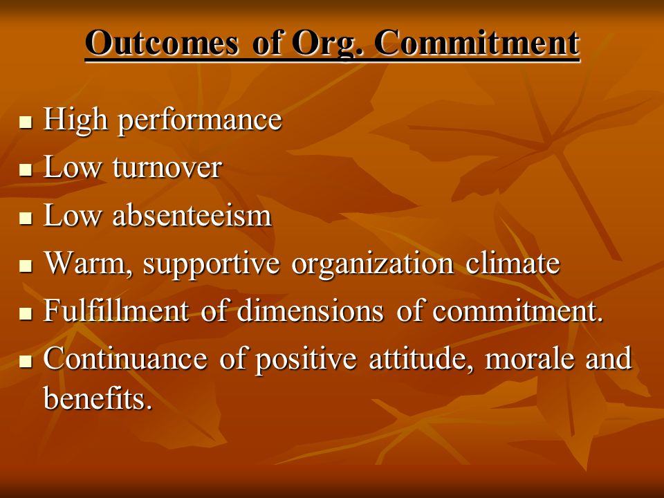 Outcomes of Org. Commitment