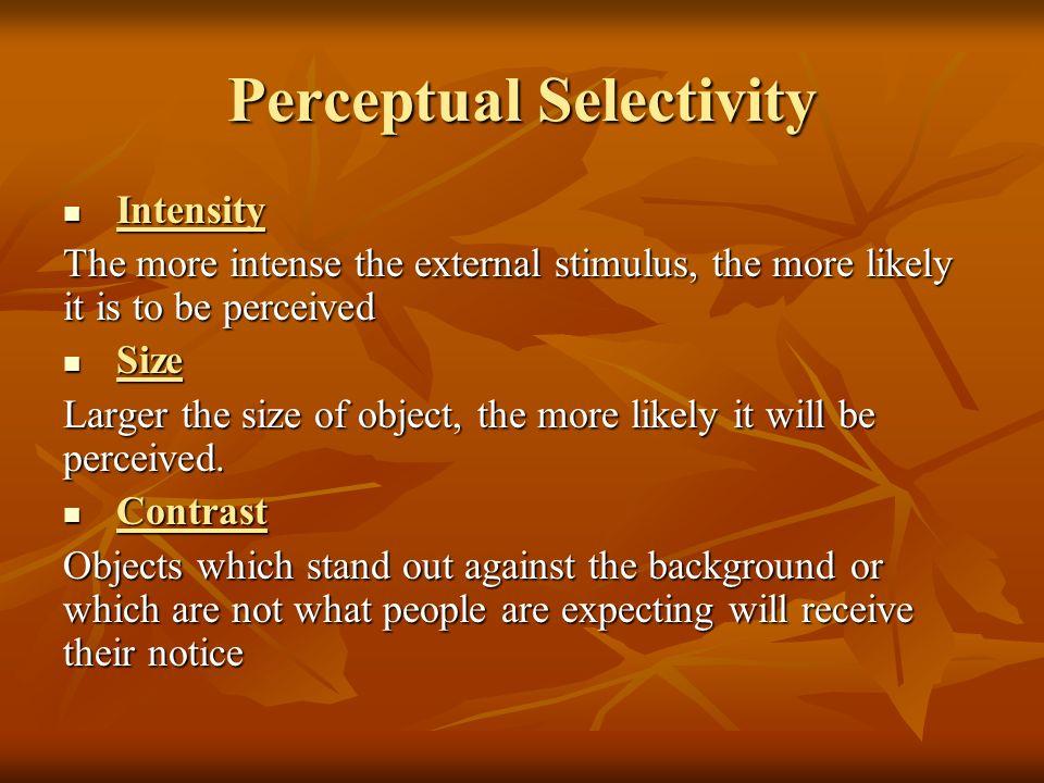 Perceptual Selectivity