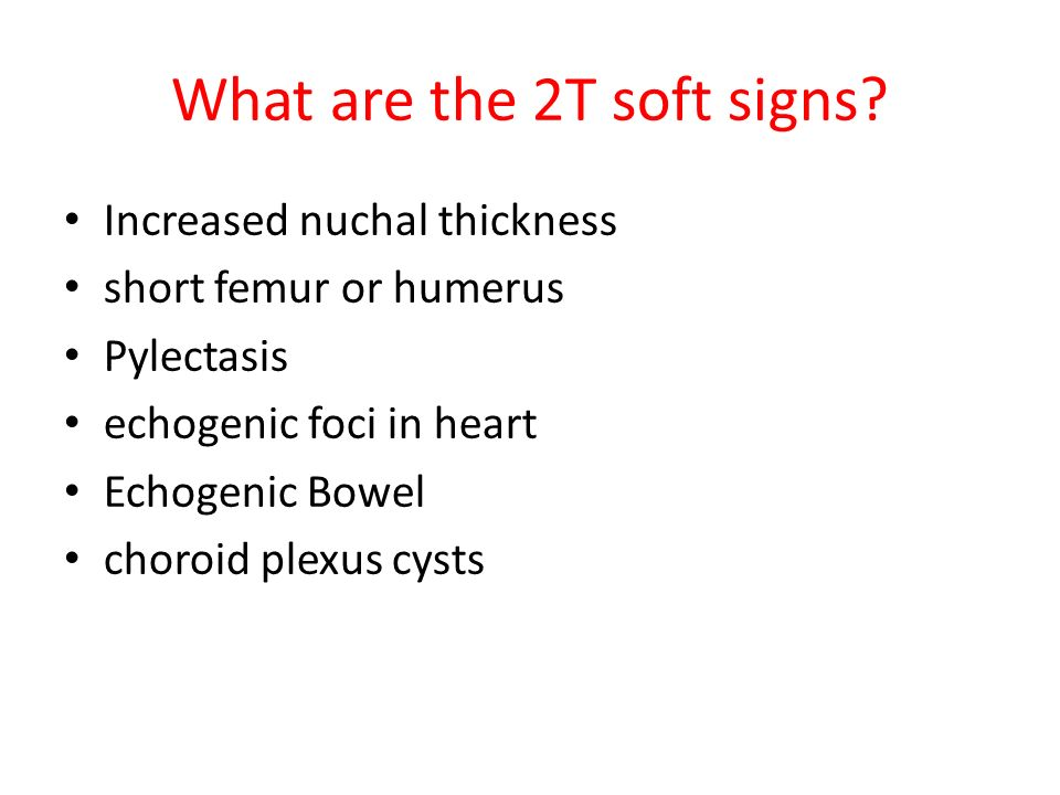 What are the 2T soft signs