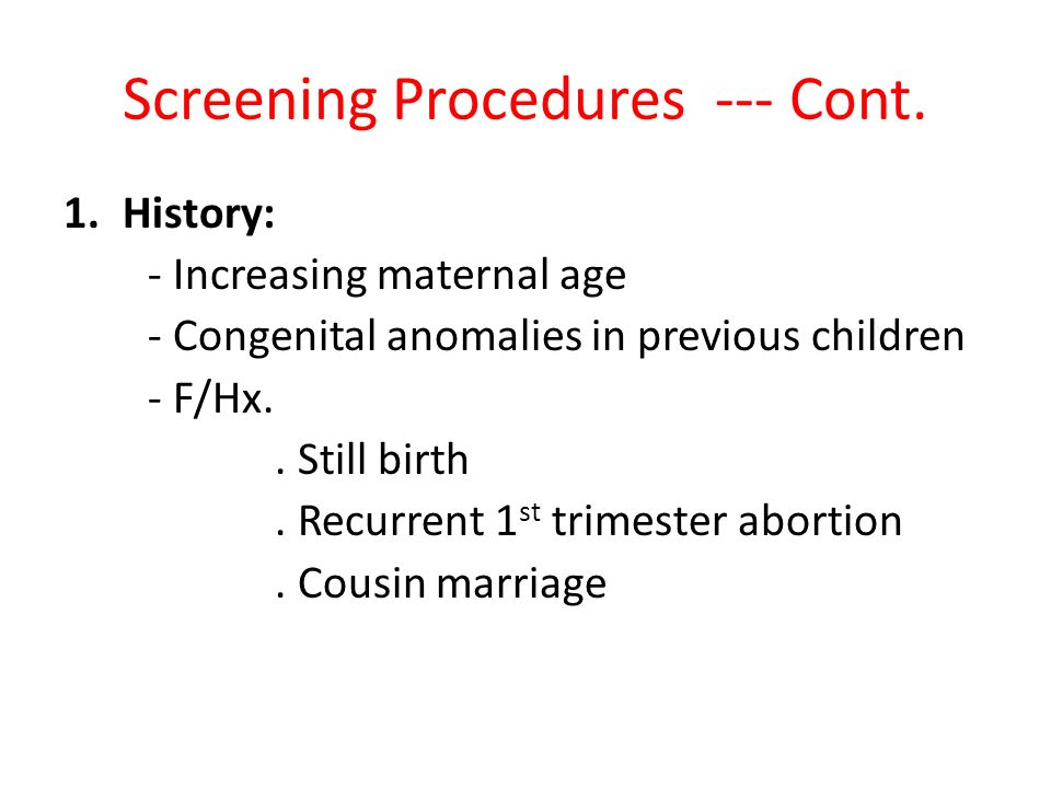 Screening Procedures --- Cont.