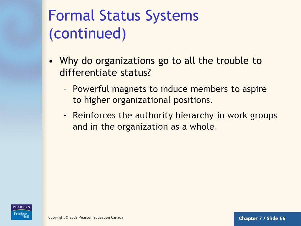Formal Status Systems (continued)